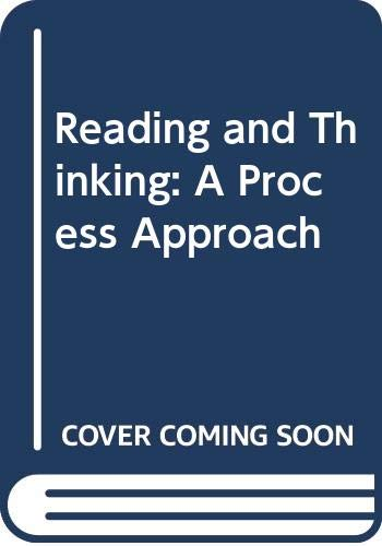 9780030631962: Reading and Thinking: A Process Approach