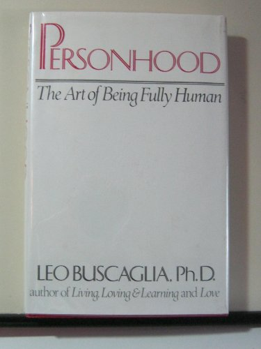 9780030632020: Personhood: The Art of Being Fully Human