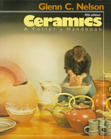 9780030632273: Ceramics: A Potter's Handbook