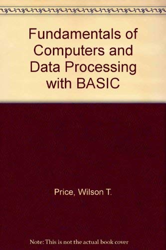 9780030632310: Fundamentals of Computers and Data Processing with BASIC