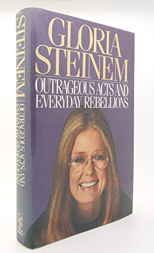 9780030632365: Outrageous Acts and Everyday Rebellions