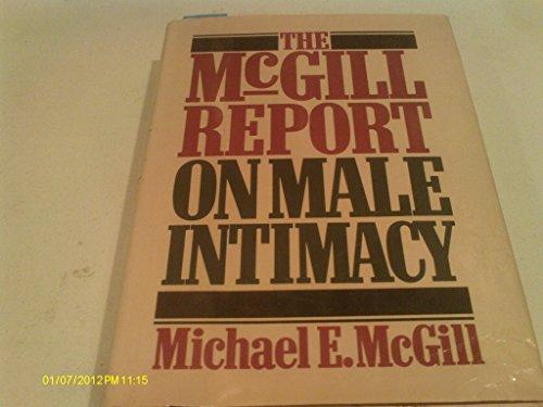 The McGill Report on Male Intimacy: McGill, Michael E.