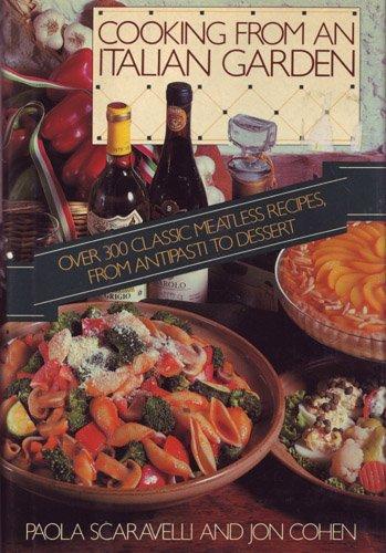 9780030633126: Cooking from an Italian Garden