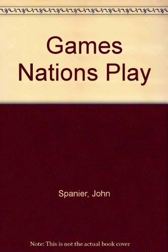 9780030633546: Games Nations Play