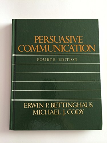 9780030633591: Persuasive Communication