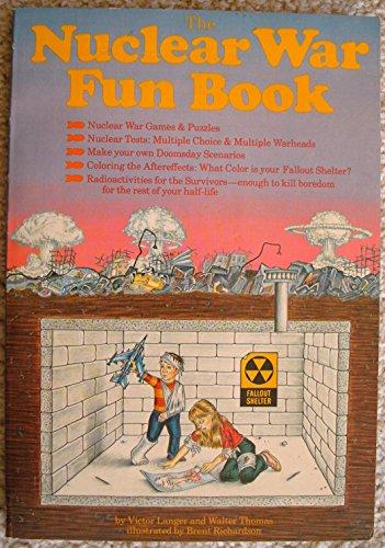 9780030633966: Nuclear War Fun Book