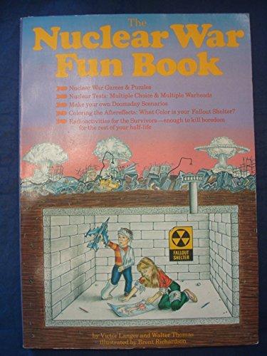 9780030633966: The Nuclear War Fun Book