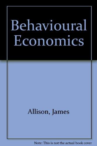 9780030634000: Behavioural Economics