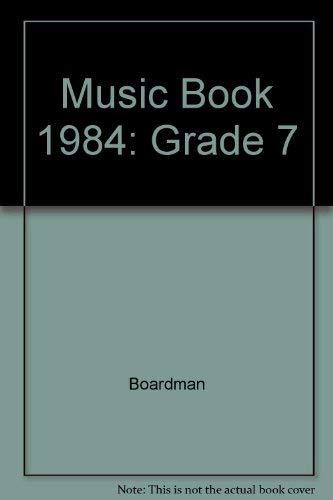 9780030634529: Music Book 1984: Grade 7