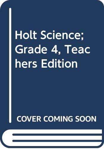 9780030634833: Holt Science; Grade 4, Teachers Edition