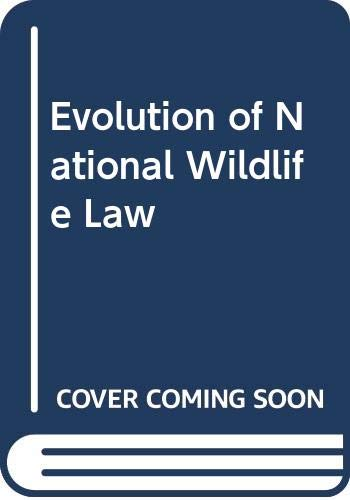 9780030635038: Evolution of National Wildlife Law