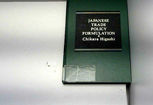 Japanese Trade and Policy Formulation: Chikara Higashi