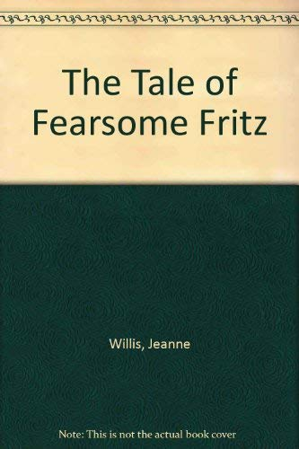 9780030635199: The Tale of Fearsome Fritz