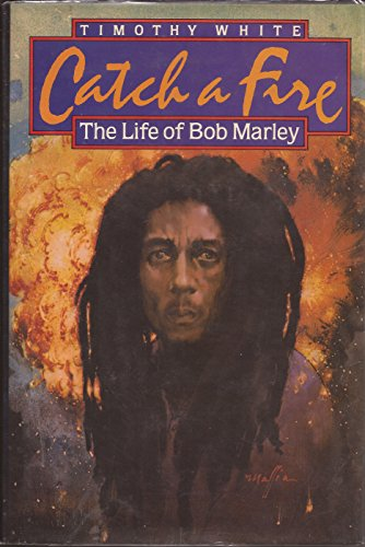 9780030635311: Catch a fire: The life of Bob Marley