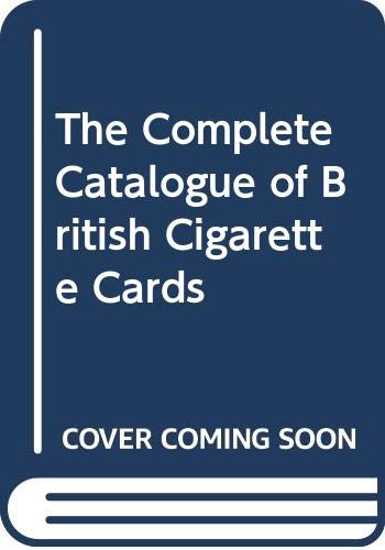 9780030635335: The Complete Catalogue of British Cigarette Cards