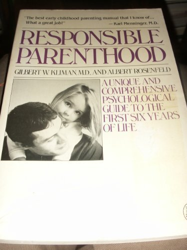 9780030635373: Responsible Parenthood: The Child's Psyche Through the Six-Year Pregnancy