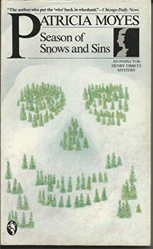 9780030635427: Season of snows and sins (An Inspector Henry Tibbett mystery)