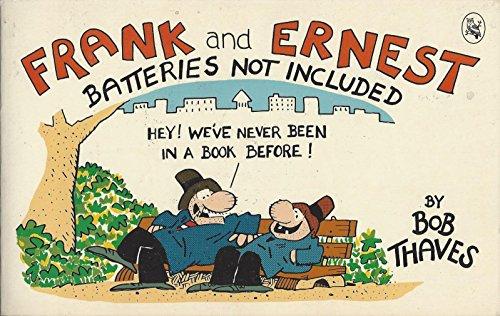 9780030635526: Frank and Ernest: Batteries Not Included