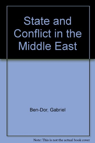 State and Conflict in the Middle East: Gabriel Ben-Dor