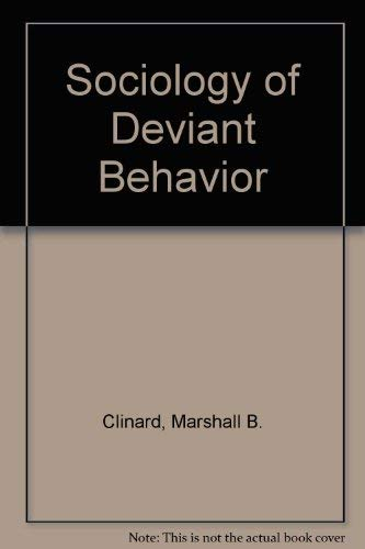 9780030635861: Sociology of Deviant Behavior