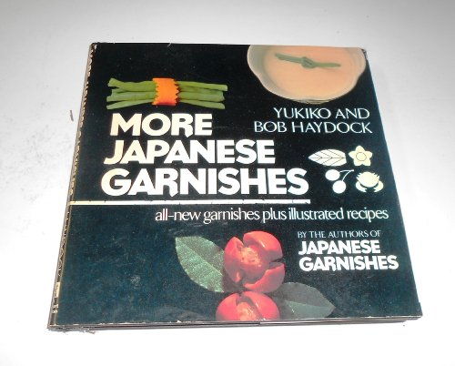 9780030636110: More Japanese Garnishes