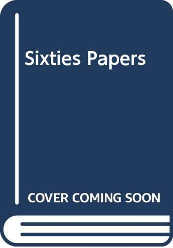 9780030636165: Sixties Papers