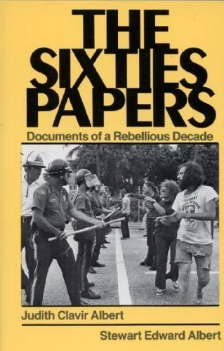 9780030636172: The Sixties Papers: Documents of a Rebellious Decade