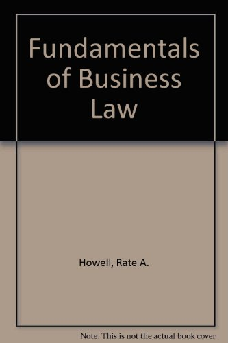 Fundamentals of Business Law: Rate A. Howell