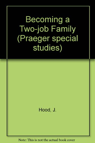 9780030636387: Becoming a Two-job Family