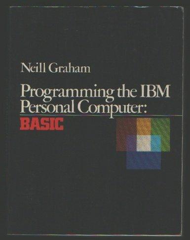 9780030636677: Programming the IBM Personal Computer: Basic