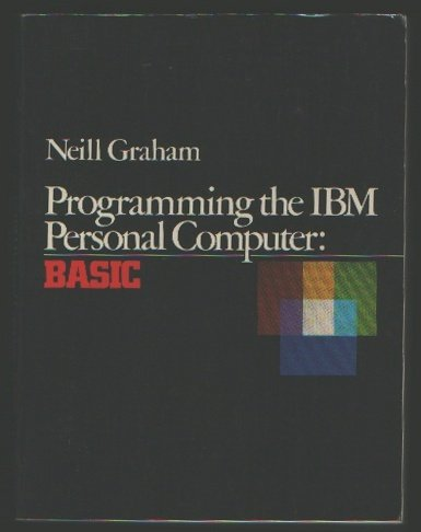 9780030636677: Programming the IBM Personal Computer: Basic
