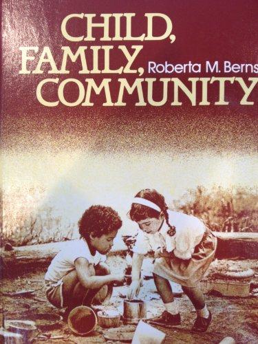 9780030636837: Child, family, community