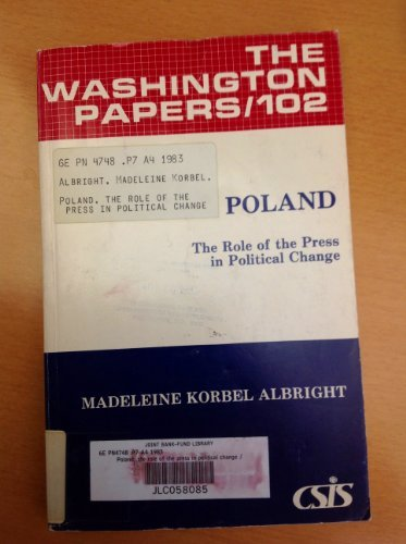 9780030636967: Poland, the role of the press in political change (The Washington papers)