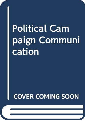 9780030637032: Political Campaign Communication
