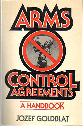 9780030637094: Arms control agreements: A handbook