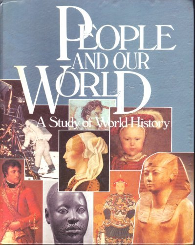 9780030637148: People and Our World: A Study of World History