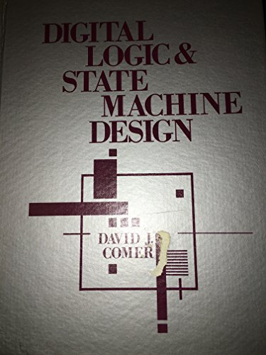 9780030637315: Digital Logic and State Machine Design (HRW series in electrical and computer engineering)
