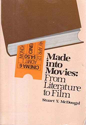 9780030638046: Made into Movies: From Literature to Film