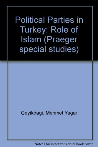 9780030638244: Political Parties in Turkey: Role of Islam