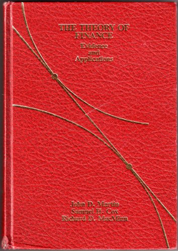 9780030638541: The Theory of Finance: Evidence and Applications (The Dryden Press series in finance)