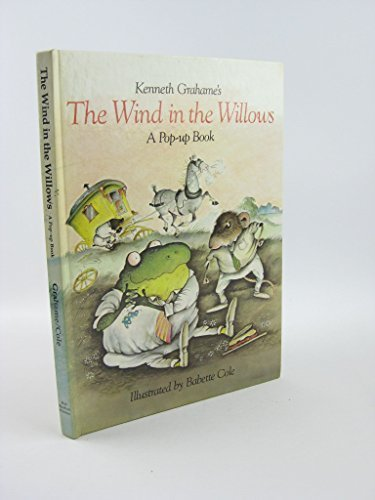 The Wind in the Willows - A Pop-Up Book (FIRST EDITION)