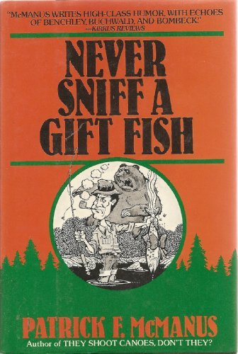 9780030638633: Never Sniff A Gift Fish