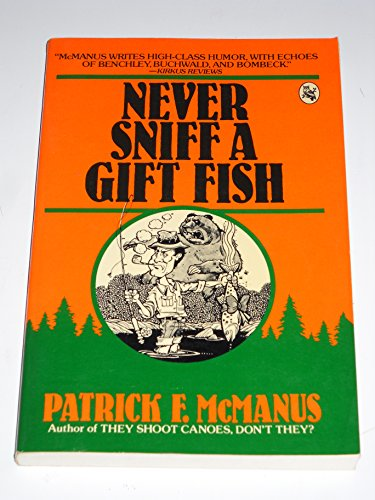 9780030638640: Never Sniff a Gift Fish