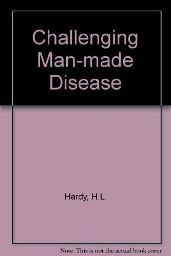 9780030638749: Challenging Man-made Disease