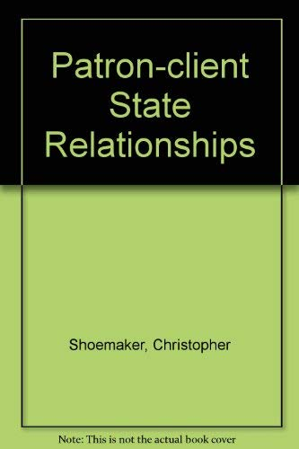 9780030638817: Patron-Client State Relationships