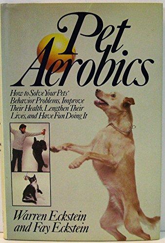 9780030638824: Pet aerobics