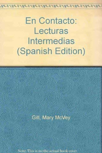9780030638862: En Contacto: Lecturas Intermedias (Spanish Edition)