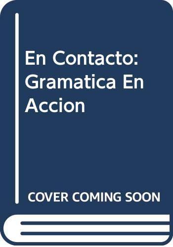 9780030638879: En Contacto: Gramatica En Accion