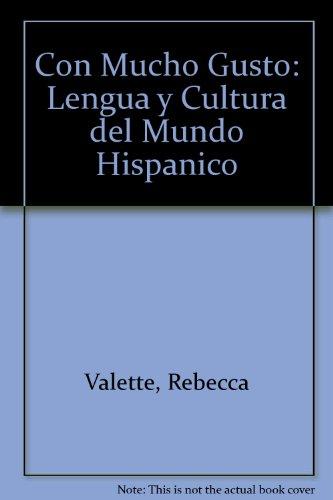 9780030638930: Con Mucho Gusto: Lengua y Cultura del Mundo Hispanico