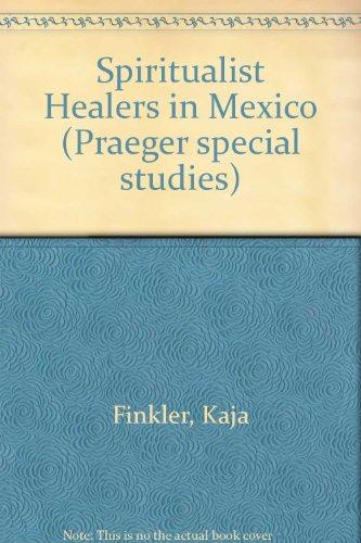9780030639128: Spiritualist Healers in Mexico
